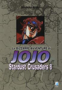 Stardust crusaders. Le bizzarre avventure di Jojo. Vol. 8
