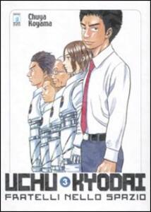 Uchu Kyodai. Fratelli nello spazio. Vol. 3