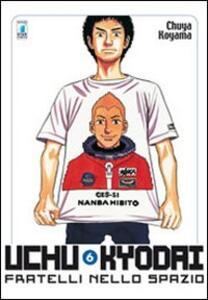Uchu Kyodai. Fratelli nello spazio. Vol. 6
