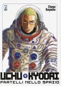 Uchu Kyodai. Fratelli nello spazio. Vol. 9