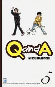 Q and A. Vol. 5