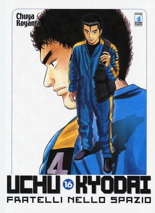 Uchu Kyodai. Fratelli nello spazio. Vol. 16