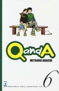 Q and A. Vol. 6