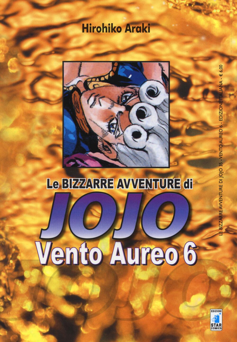 Vento aureo. Le bizzarre avventure di Jojo. Vol. 6
