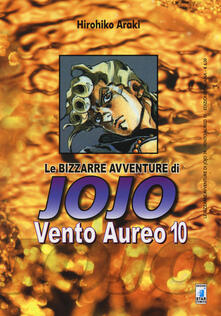 Radiospeed.it Vento aureo. Le bizzarre avventure di Jojo. Vol. 10 Image