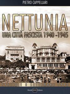 Nettunia una città fascista 1940-1945