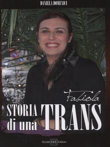 Fabiola. Storia di una trans - Daniela Domenici - copertina