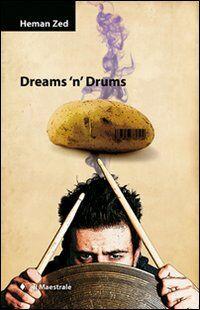 Dreams 'n' drums. Con CD Audio