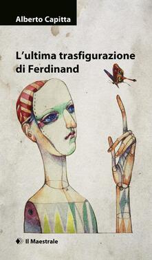Daddyswing.es L' ultima trasfigurazione di Ferdinand Image