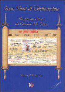 2000 anni di Cristianesimo. Diagramma storico del cammino della Chiesa