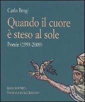 Quando il cuore e steso al sole. Poesie (1993-2009)