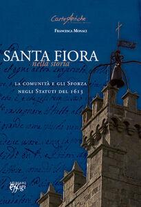Santa Fiora nella storia. La comunità e gli Sforza negli statuti del 1613