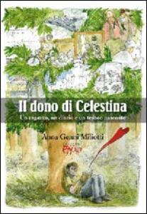 Il dono di Celestina. Un ragazzo, un diario e un tesoro nascosto