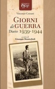 Giorni di guerra. Diario 1939-1944