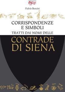Corrispondenze e simboli tratti dai nomi delle contrade di Siena