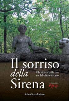 Antondemarirreguera.es Il sorriso della sirena. Alla ricerca della dea nel labirinto etrusco Image