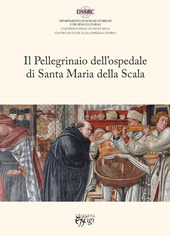 Il pellegrinaio dell'ospedale di Santa Maria della Scala