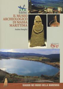 Il museo archeologico di Massa Marittima. Ediz. italiana e inglese