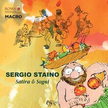 Sergio Staino. Satira & sogni. Catalogo della mostra (Roma, 6 maggio-23 agosto 2015) - copertina