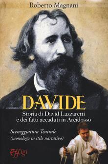 Warholgenova.it Davide. Storia di David Lazzaretti e dei fatti accaduti in Arcidosso Image