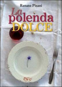 La polenta dolce