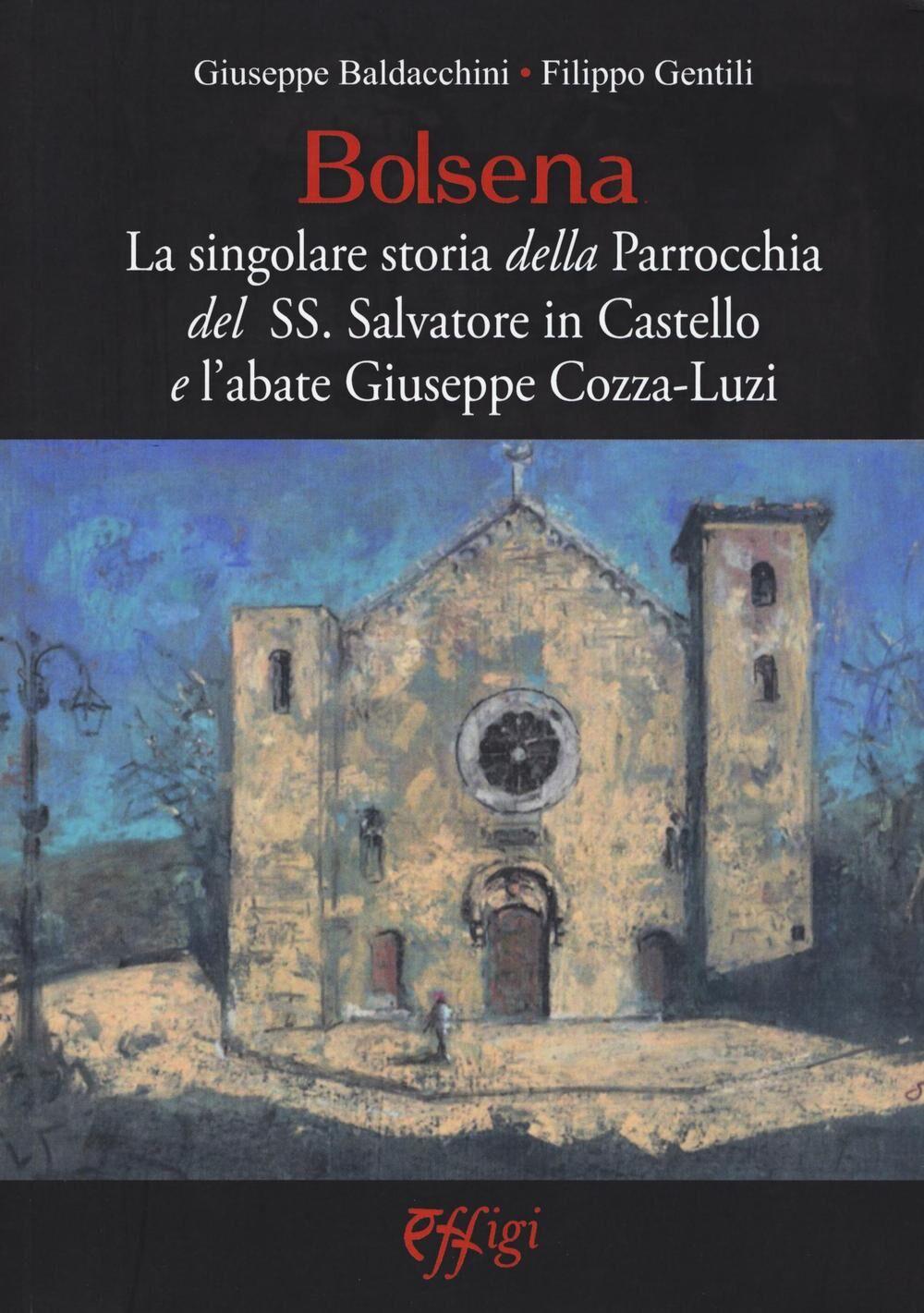 Bolsena. La singolare storia della Parrocchia del SS. Salvatore in Castello e l'abate Giuseppe Cozza-Luzi