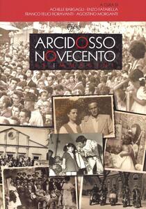 Arcidosso Novecento. Le immagini