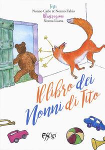 Il libro dei nonni di Tito