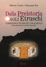Dalla preistoria agli etruschi. Formazione e storia dell'Italia antica