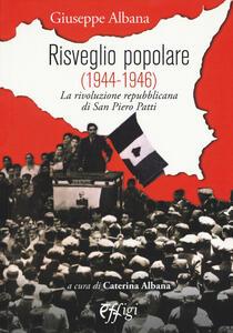 Risveglio popolare (1944-1946). La rivoluzione repubblicana di San Piero Patti