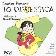 Librisulladiversita.it Io dislessica. Ediz. a colori Image