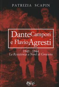 Dante Campori e Flavio Agresti. 1943-1944. La resistenza a nord di Grosseto