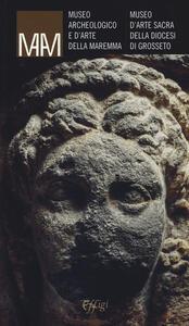 Museo archeologico e d'arte della Maremma. Museo d'arte sacra della diocesi di Grosseto