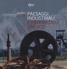 Paesaggi industriali e patrimonio Unesco.pdf