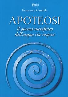 Premioquesti.it Apoteosi. Il poema metafisico dell'acqua che respira Image