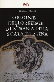 Vitalitart.it Origine dello Spedale di S.ta Maria della Scala di Siena Image