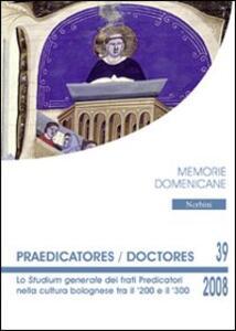 Praedicatores-doctores. Lo studium generale dei frati predicatori nella cultura bolognese tra il '200 e il '300
