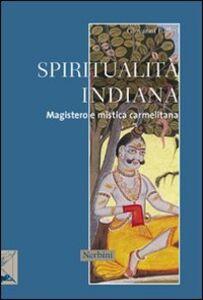 Spiritualità indiana. Magistero e mistica carmelitana