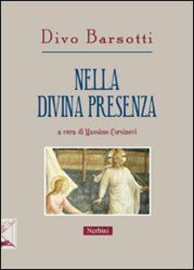 Nella divina presenza. Gli scritti di Divo Barsotti per la «Rivista di ascetica e mistica»