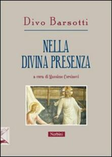 Equilibrifestival.it Nella divina presenza. Gli scritti di Divo Barsotti per la «Rivista di ascetica e mistica» Image