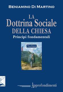 La dottrina sociale della Chiesa. Principi fondamentali.pdf
