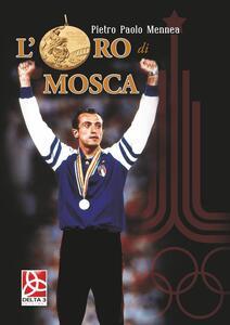 L' oro di Mosca