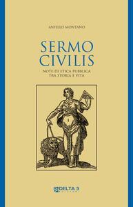 Sermo civilis. Note di etica pubblica tra storia e vita