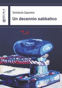 Un decennio sabbatico