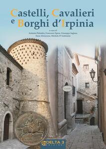 Castelli, cavalieri e borghi d'Irpinia
