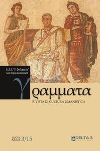 Grammata. Rivista di cultura umanistica. Nuova serie. Vol. 3