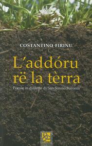 L' addóru rë la tèrra. Poesie in dialetto di San Sossio Baronia