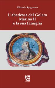 L' abadessa del Goleto Marina II e la sua famiglia