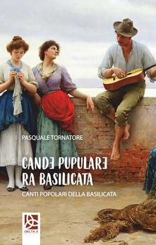 Cande pupulare ra Basilicata-Canti popolari della Basilicata.pdf