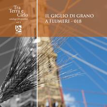 Il giglio di grano a Flumeri. 018 - copertina
